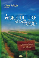 Claus Schafer - Agriculture and Food - 9781606920381 - V9781606920381