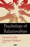 . Ed(s): Cuyler, Emma - Psychology of Relationships - 9781606922651 - V9781606922651