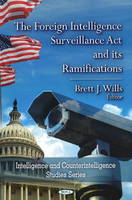 - The Foreign Intelligence Surveillance Act & Its Ramifications - 9781606922811 - V9781606922811