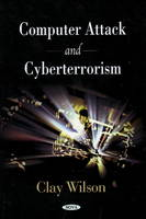 Wilson, Clay - Computer Attack and Cyberterrorism - 9781606923375 - V9781606923375