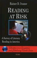 Ivanov, Rainer D. - Reading at Risk - 9781606925829 - V9781606925829