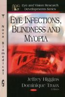 - Eye Infections, Blindness and Myopia - 9781606926307 - V9781606926307