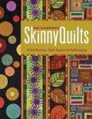 Schaefer, Kim - Skinny Quilts - 9781607054399 - V9781607054399