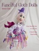 Cato, Terese - Fanciful Cloth Dolls - 9781607055525 - V9781607055525