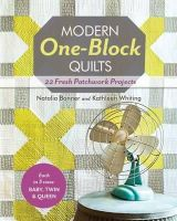 Bonner, Natalia; Whiting, Kathleen - Modern One-block Quilts - 9781607057239 - V9781607057239