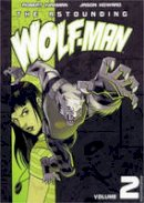 - The Astounding Wolf-Man volume 2 - 9781607060079 - V9781607060079