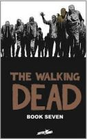 Adlard, Charlie - The Walking Dead, Book 7 - 9781607064398 - V9781607064398