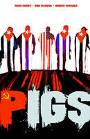 Cosby, Nate, McCool, Ben - Pigs Volume 1: Hello Cruel World TP - 9781607065128 - KBS0000241