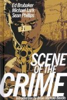 Brubaker, Ed - Scene of the Crime - 9781607066323 - V9781607066323