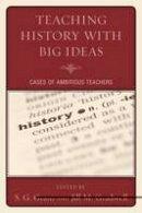 - Teaching History with Big Ideas - 9781607097662 - V9781607097662