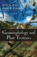 David M. Ferrari - Geomorphology and Plate Tectonics - 9781607410034 - V9781607410034