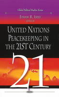 - United Nations Peacekeeping in the 21st Century - 9781607415626 - V9781607415626