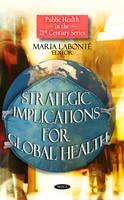 - Strategic Implications for Global Health - 9781607416609 - V9781607416609