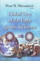 - Global View of the Fight Against Influenza - 9781607419525 - V9781607419525