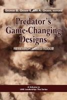 - Predator's Game-Changing Designs: Research-Based Tools (PB) (Lmx Leadership: the Series) - 9781607521501 - V9781607521501