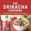 Clemens, Randy - The Sriracha Cookbook - 9781607740032 - V9781607740032