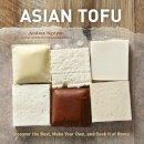 Nguyen, Andrea - Asian Tofu - 9781607740254 - V9781607740254
