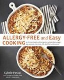 Pascal, Cybele - Allergy-Free and Easy Cooking - 9781607742913 - V9781607742913