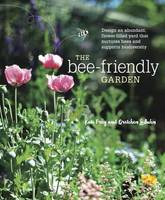 Frey, Kate; LeBuhn, Gretchen - The Bee-Friendly Garden - 9781607747635 - V9781607747635
