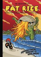 Conlon, Abraham, Lo, Adrienne, Amano, Hugh - The Adventures of Fat Rice: Recipes from the Chicago Restaurant Inspired by Macau - 9781607748953 - V9781607748953