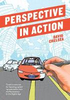 Chelsea, David - Perspective in Action: Creative Exercises for Depicting Spatial Representation from the Renaissance to the Digital Age - 9781607749462 - V9781607749462