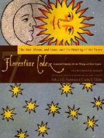 de Sahagun, Bernardino - Florentine Codex: Book 7: Book 7: The Sun, the Moon and Stars, and the Binding of the Years (Florentine Codex: General History of the Things of New Spain) - 9781607811626 - V9781607811626