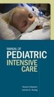 Kirpalani, Haresh M.; Huang, Lennox; Michenko, Michael J.; Duffett, Mark - Manual of Pediatric Intensive Care - 9781607950103 - V9781607950103