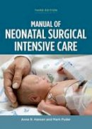 Anne R. Hansen, Mark Puder - Manual of Neonatal Surgical Intensive Care - 9781607951940 - V9781607951940
