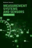 Nawrocki, Waldemar - Measurement Systems and Sensors - 9781608079322 - V9781608079322