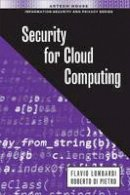 Lombardi, Flavio, Di Pietro, Robert - Cloud Computing Security (Information Security and Privacy) - 9781608079896 - V9781608079896