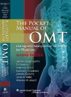 David R. Essig-Beatty, To-Shan Li, Karen M. Steele, Zachary J. Comeaux, John M. Garlitz, James W. Kribs, William W. Lemley - The Pocket Manual of OMT: Osteopathic Manipulative Treatment for Physicians - 9781608316571 - V9781608316571