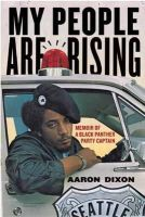 Dixon, Aaron - My People Are Rising - 9781608461783 - V9781608461783