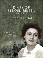 Lavy-Hass, Hanna, Hass, Amira - The Diary of Bergen-Belsen: 1944-1945 - 9781608464609 - V9781608464609