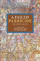 Roberto Finelli, Peter D. Thomas, Nicola Popham - A Failed Parricide (Historical Materialism) - 9781608467068 - V9781608467068