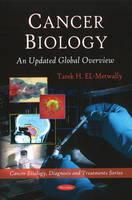 El-Metwally, Tarek H. - Cancer Biology - 9781608761937 - V9781608761937