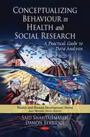 Shahtahmasebi, Said; Berridge, Dr. Damon - Conceptualizing Behaviour in Health & Social Research - 9781608763832 - V9781608763832