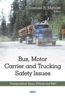 - Bus, Motor Carrier & Trucking Safety Issues - 9781608767557 - V9781608767557
