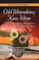 - Old Wineskins, New Wine - 9781608769544 - V9781608769544