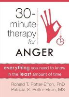 Potter-Efron, Ron - 30 Minute Therapy for Anger - 9781608820290 - V9781608820290