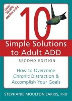 Sarkis, Stephanie - 10 Simple Solutions to Adult ADD - 9781608821846 - V9781608821846