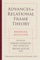 Dymond, Simon; Roche, Brian - Advances in Relational Frame Theory - 9781608824472 - V9781608824472