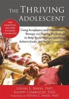 Hayes, Louise - The Thriving Adolescent - 9781608828029 - V9781608828029