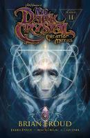 Dysart, Joshua - Jim Henson's The Dark Crystal: Creation Myths Vol. 2 - 9781608868872 - V9781608868872