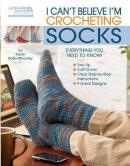 Karen Whooley - I Can't Believe I'm Crocheting Socks (Leisure Arts #5263) - 9781609000639 - V9781609000639