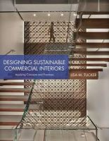 Tucker, Lisa M. - Designing Sustainable Residential and Commercial Interiors - 9781609014797 - V9781609014797
