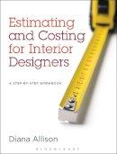 Allison, Diana - Estimating and Costing for Interior Designers - 9781609015190 - V9781609015190