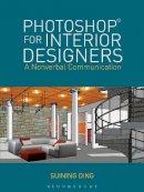 Ding, Suining - Photoshop for Interior Designers - 9781609015442 - V9781609015442