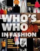 Price Alford, Holly; Stegemeyer, Anne - Who's Who in Fashion - 9781609019693 - V9781609019693