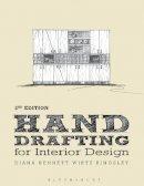 Wirtz Kingsley, Diana Bennett - Hand Drafting for Interior Design - 9781609019976 - V9781609019976