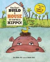Ehrlich, Fred - You Can't Build a House If You're a Hippo! - 9781609054830 - V9781609054830
